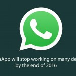 WhatsApp will stop working for older devices starting early 2017